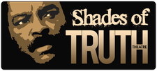 Shades of Truth Theatre